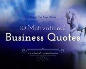 10 Most Motivational Business Quotes about Success