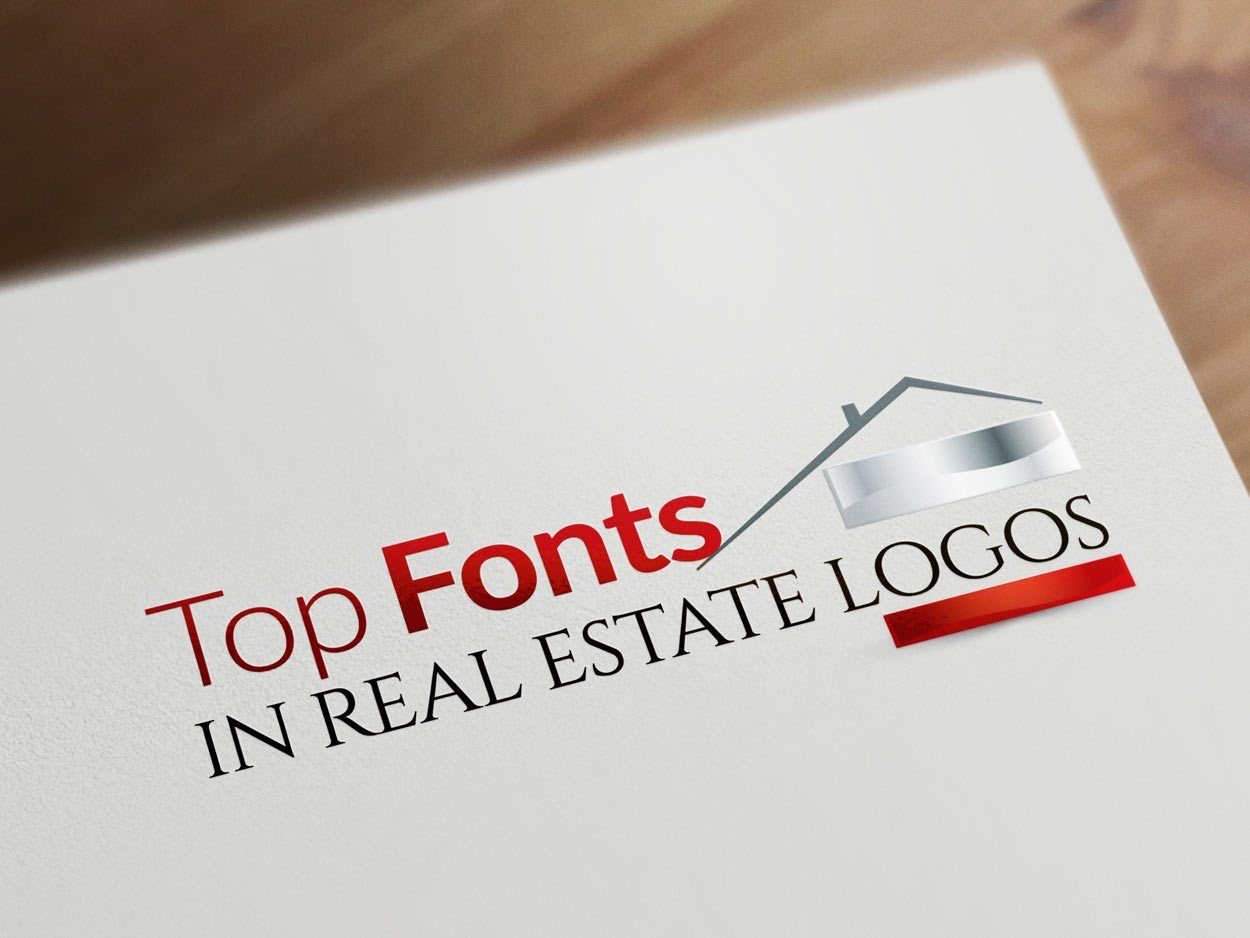 Top 6 Real Estate Fonts For a successful branding