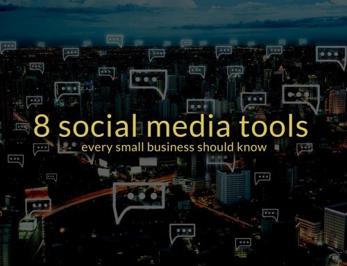 8 Important social media tools every small business should know