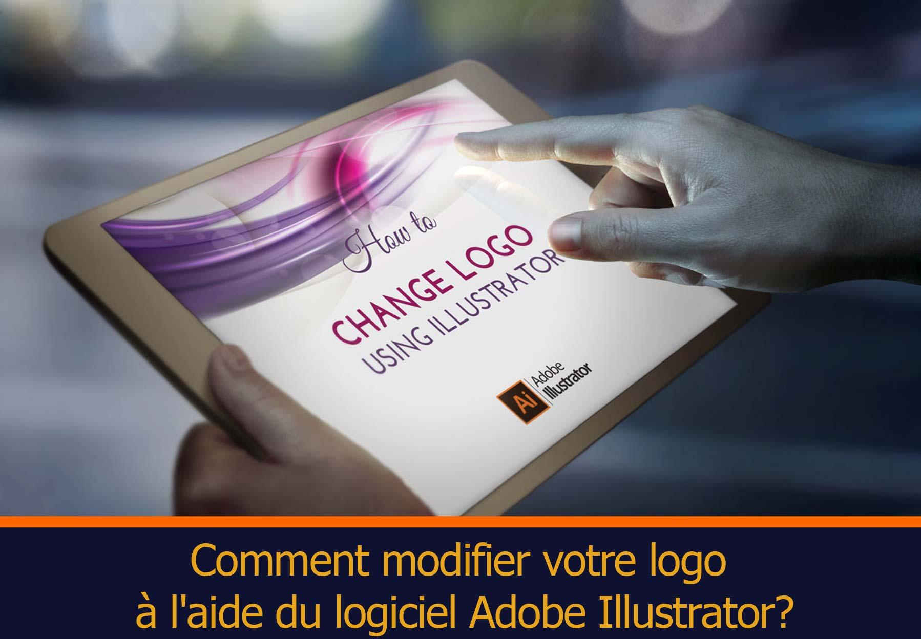 comment modifier votre logo  u00e0 l u0026 39 aide du logiciel adobe illustrator