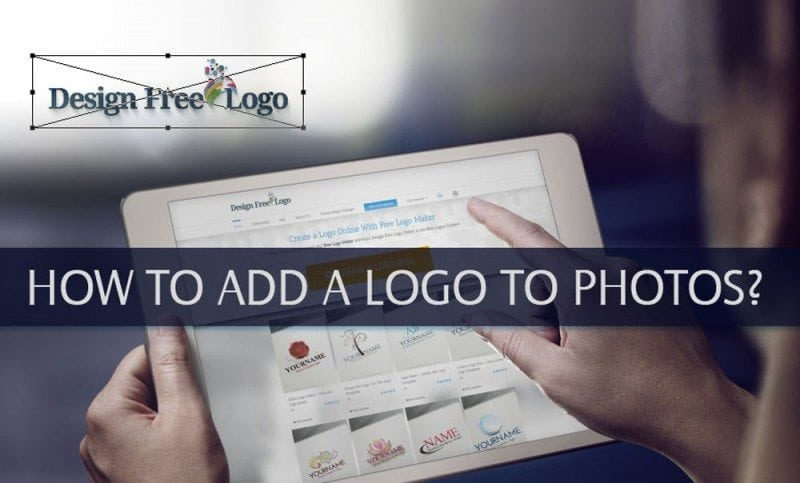 HOW TO ADD A LOGO TO PHOTOS AND WATERMARK YOUR IMAGE