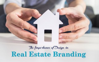 The Importance of Design in Real Estate Branding