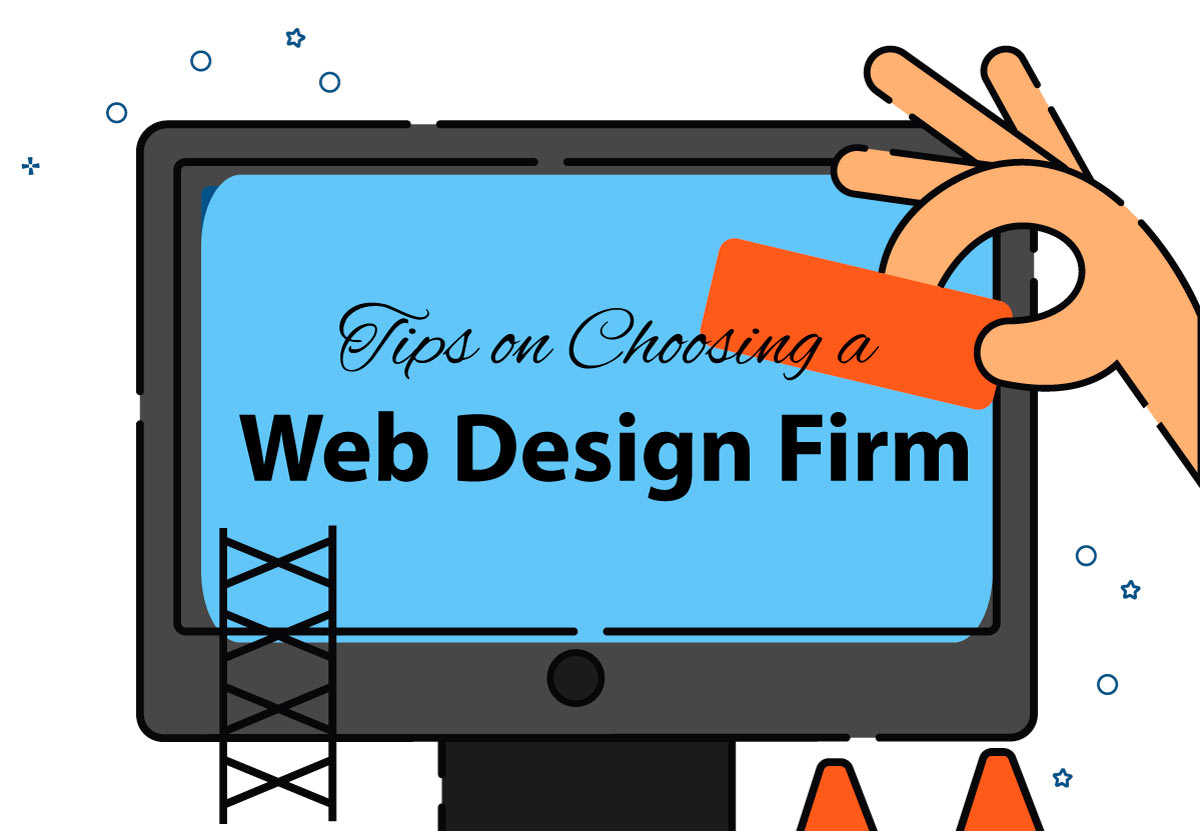 Tips on Choosing a Web Design Firm