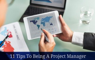 11 Tips To Being A Project Manager