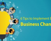 6 Tips to Implement Big Business Changes