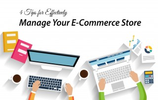 Tips for Effectively Manage Your E-Commerce Store