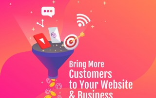 Three Tips to Bring More Customers to Your Website and Your Business