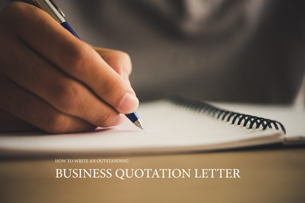 How to write an outstanding business quotation letter