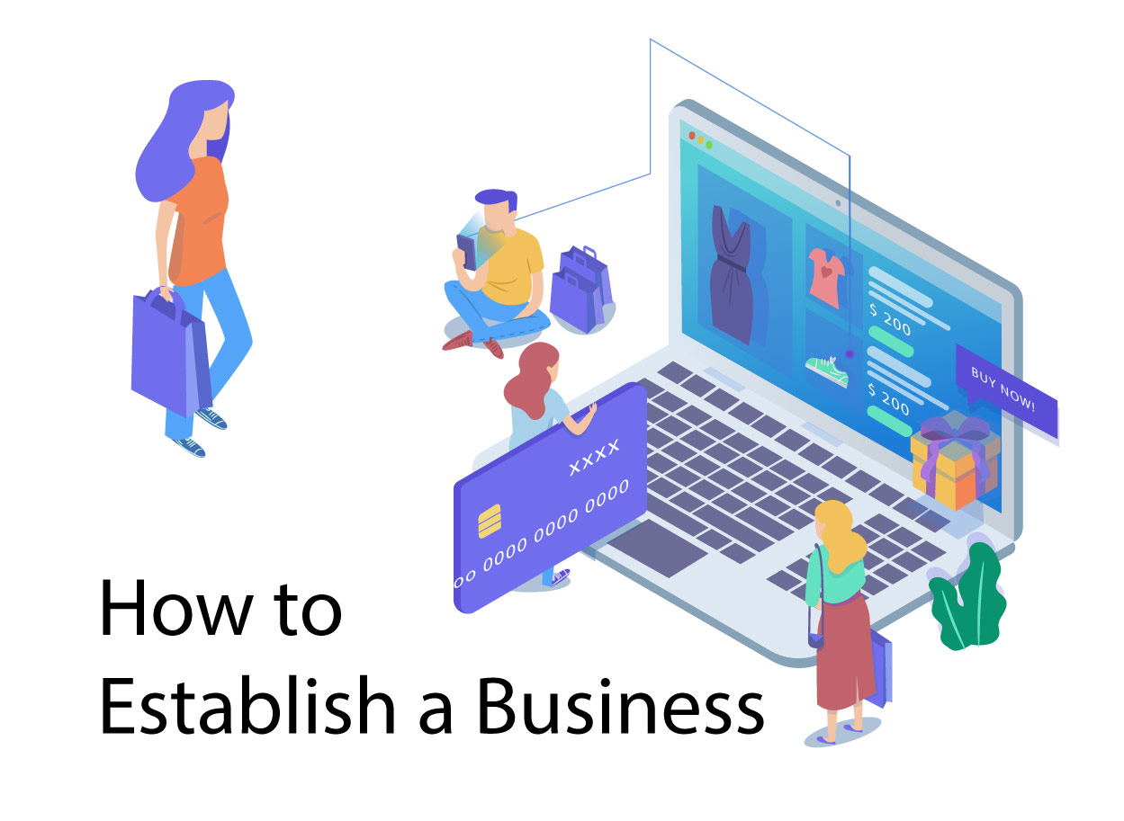 How to Establish a Business - Tips for the business owner