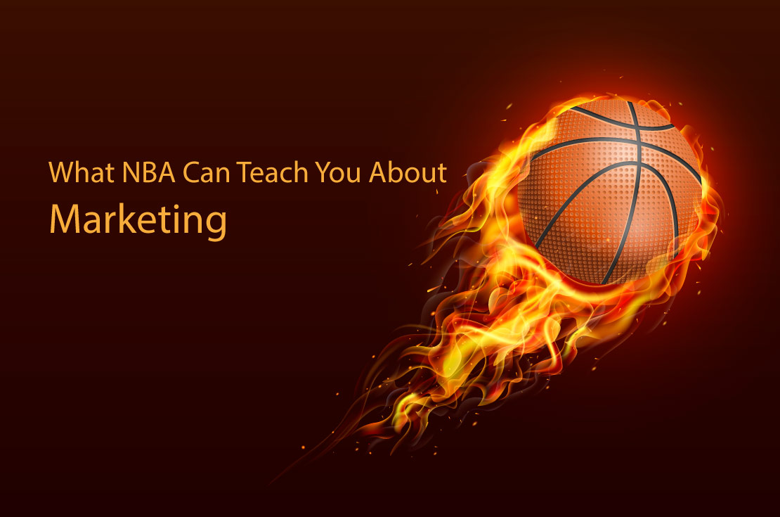 What NBA Can Teach You About Marketing