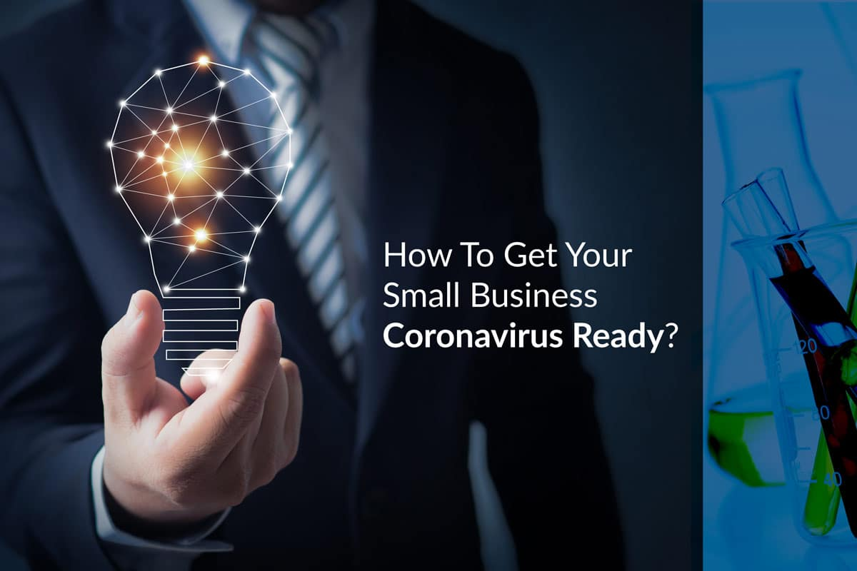 How To Get Your Small Business Coronavirus Ready